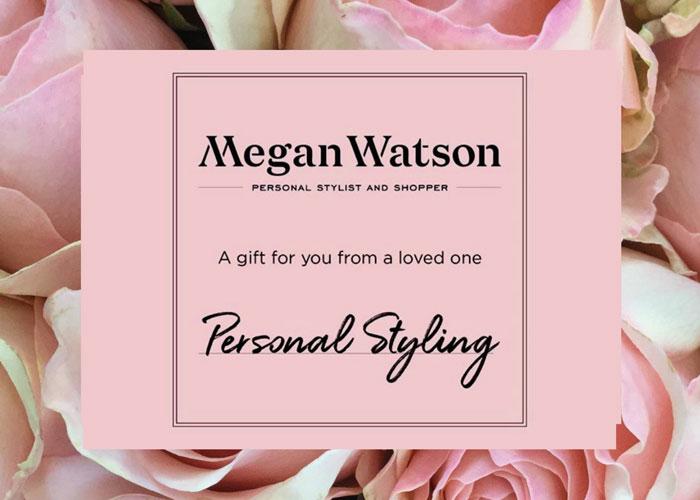 Personal Styling Gift Vouchers - Megan Watson Stylist & Personal Shopper